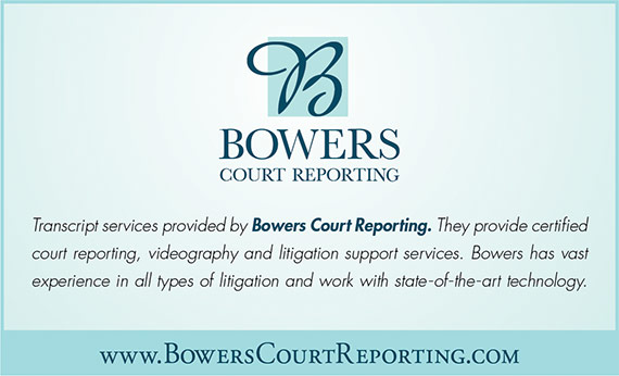Transcript services provided by Bower's Court Reporting